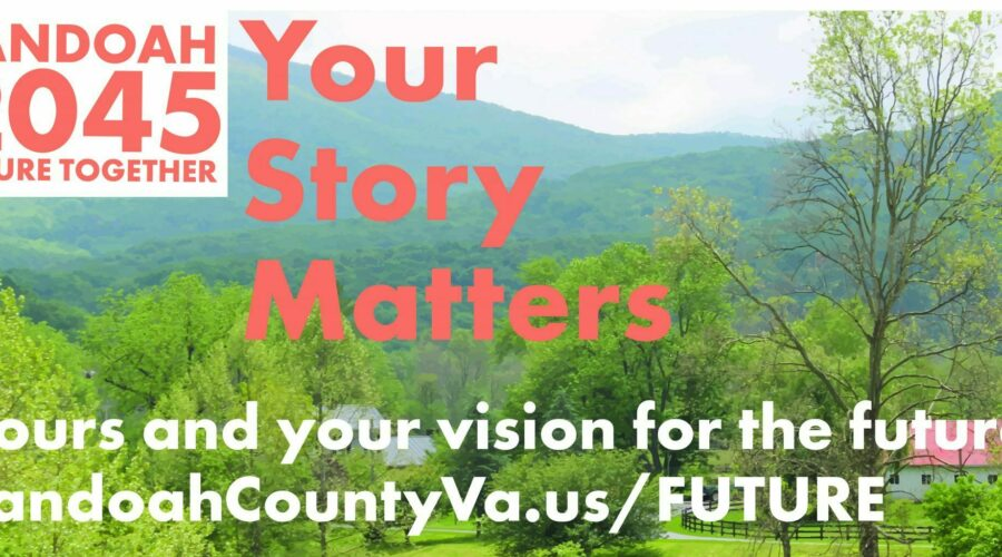 Imagine the year 2045 – what does Shenandoah County look like?
